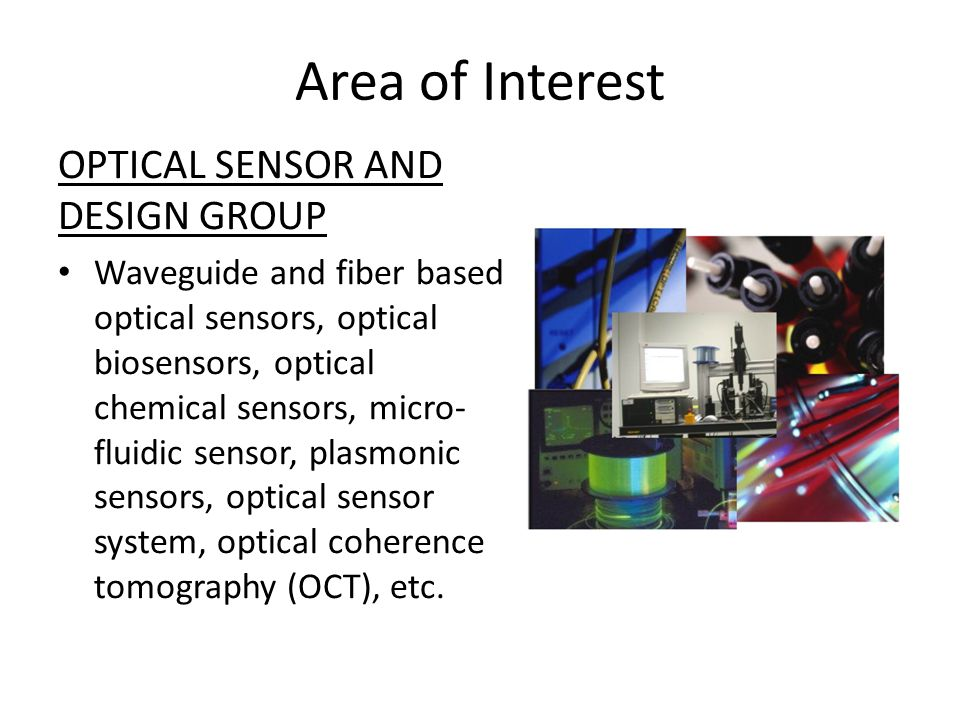 Area of Interest OPTICAL SENSOR AND DESIGN GROUP