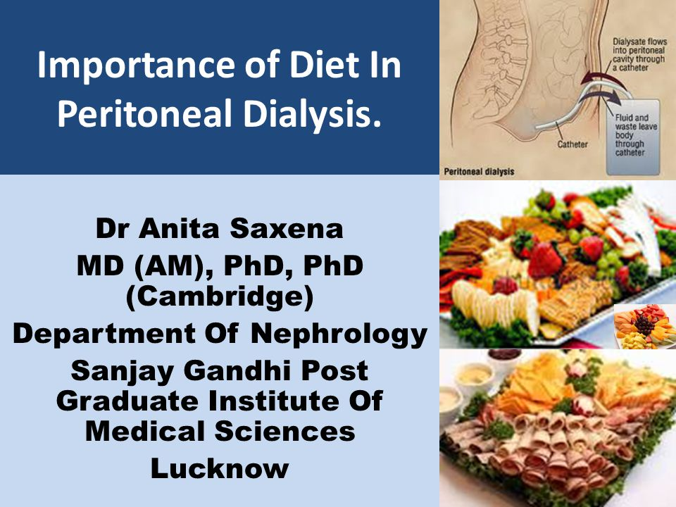 Importance of Diet In Peritoneal Dialysis.