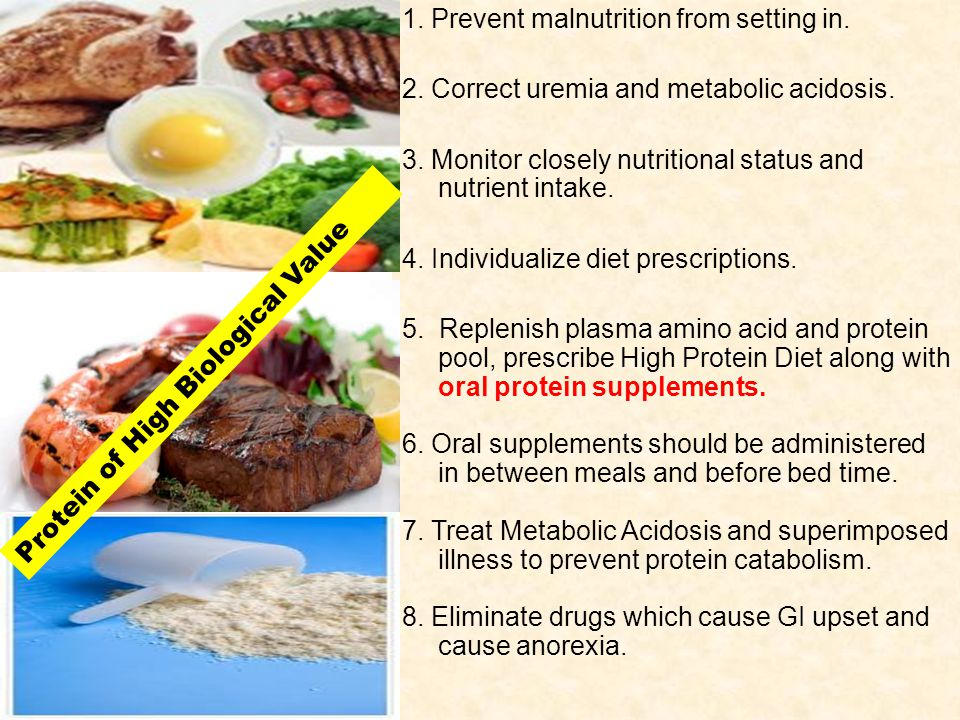 1. Prevent malnutrition from setting in.