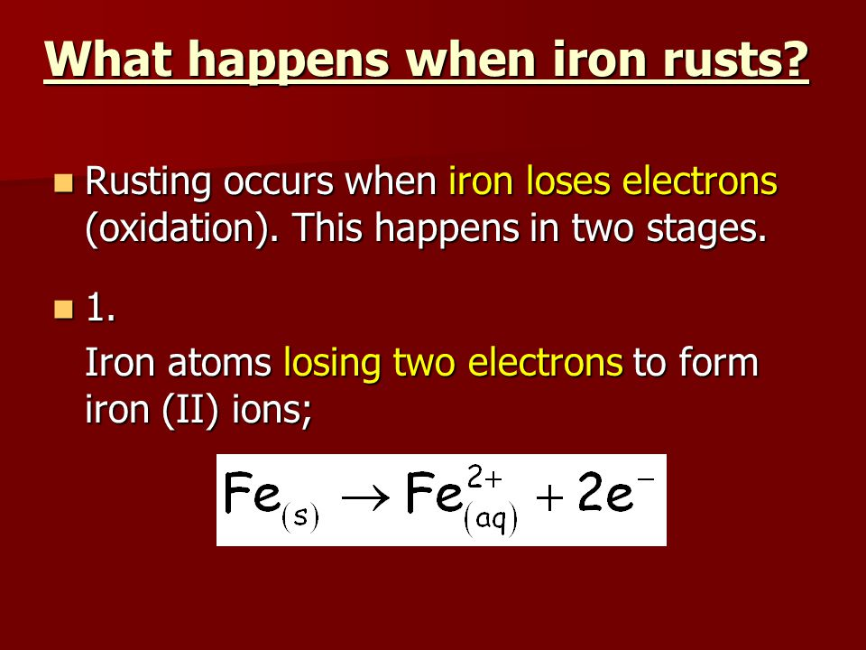 What happens when iron rusts