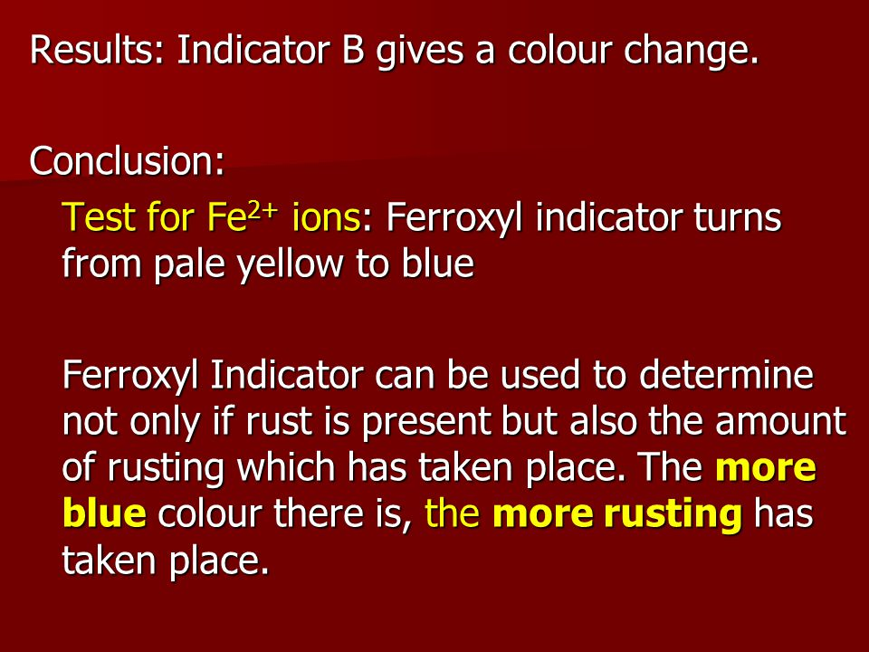 Results: Indicator B gives a colour change