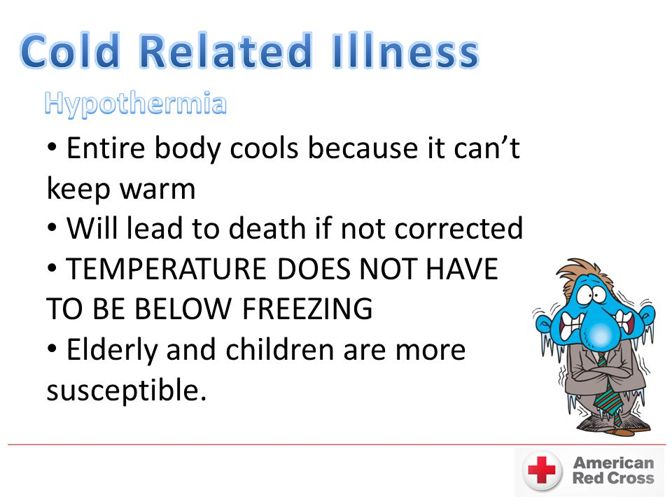 Cold Related Illness Hypothermia