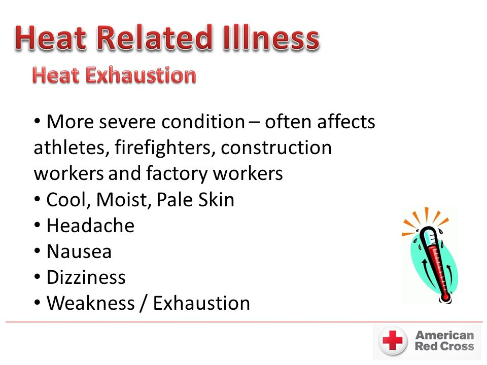 Heat Related Illness Heat Exhaustion