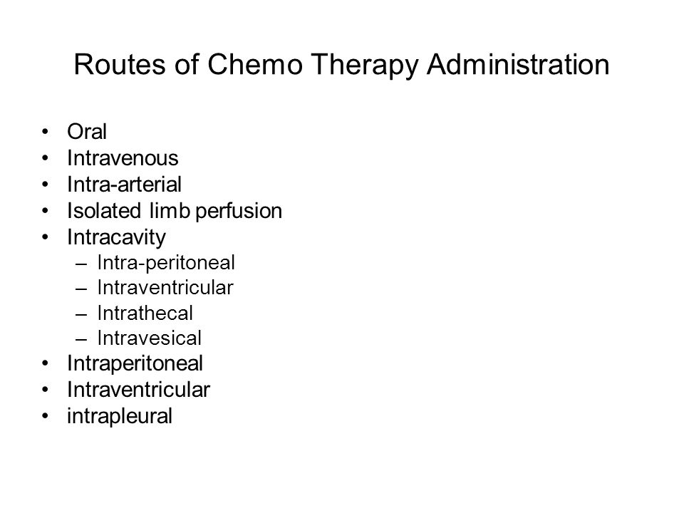 Routes of Chemo Therapy Administration