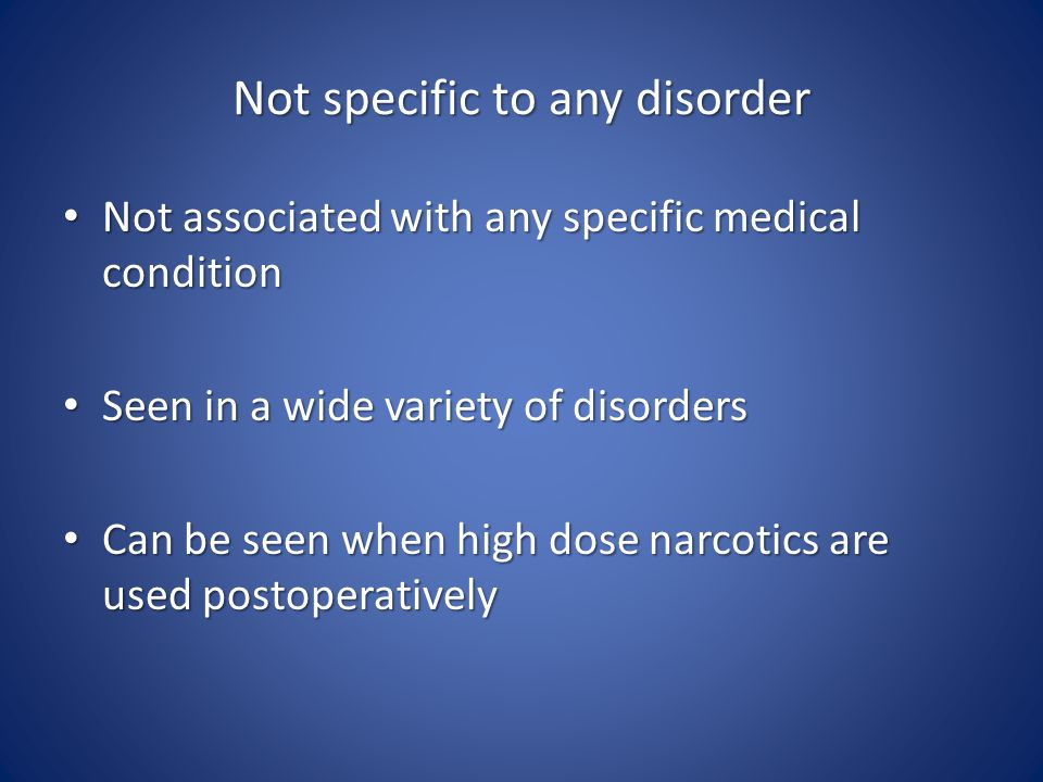 Not specific to any disorder