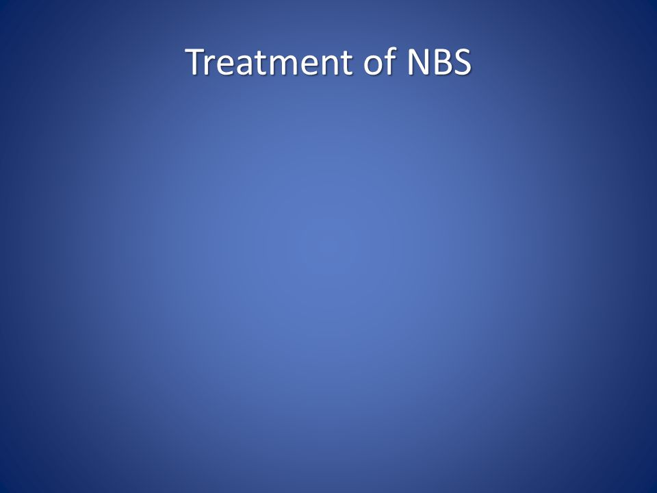 Treatment of NBS