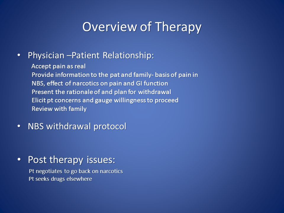 Overview of Therapy Post therapy issues: