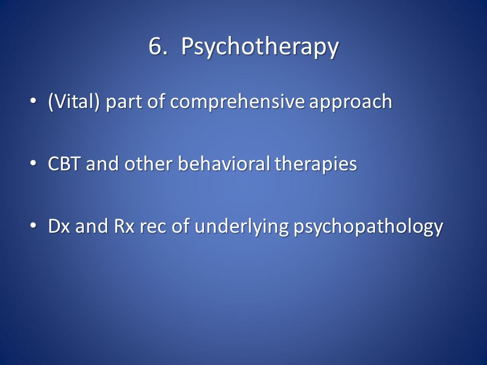 6. Psychotherapy (Vital) part of comprehensive approach