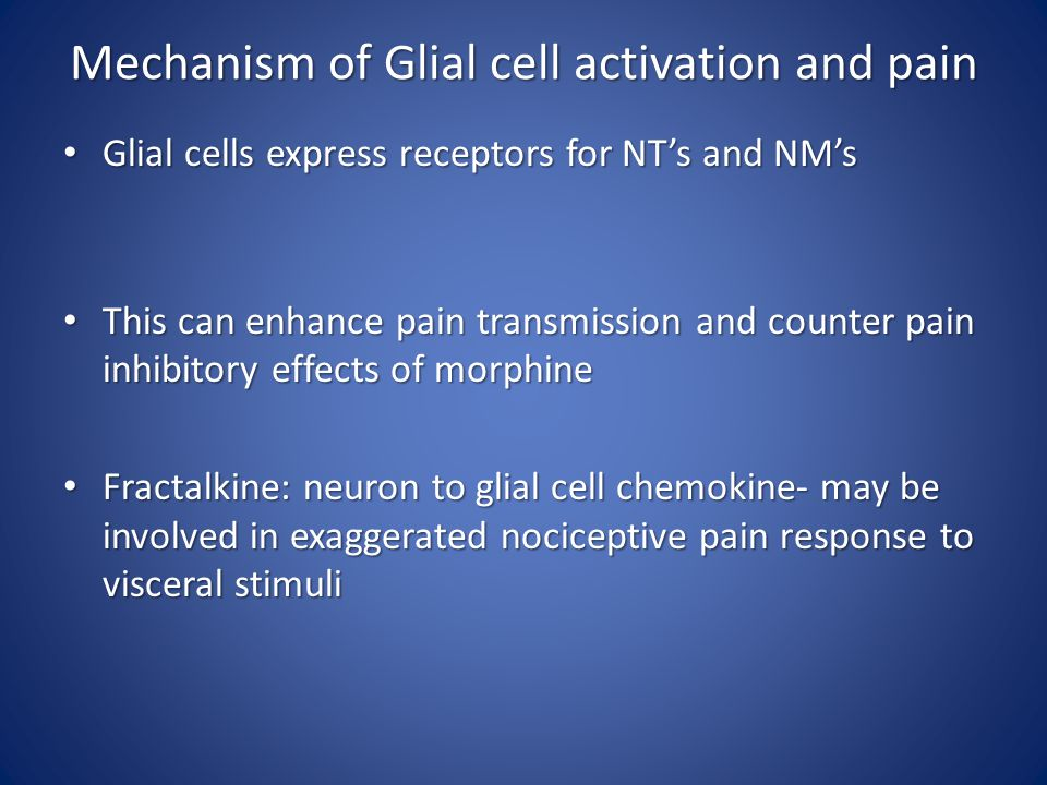 Mechanism of Glial cell activation and pain