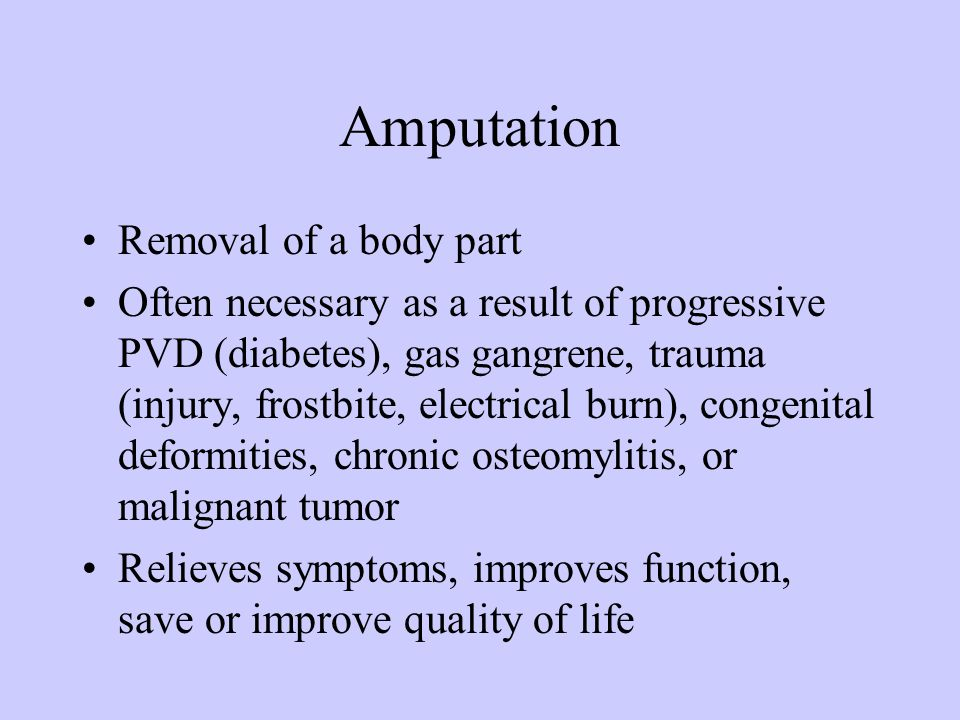 Amputation Removal of a body part