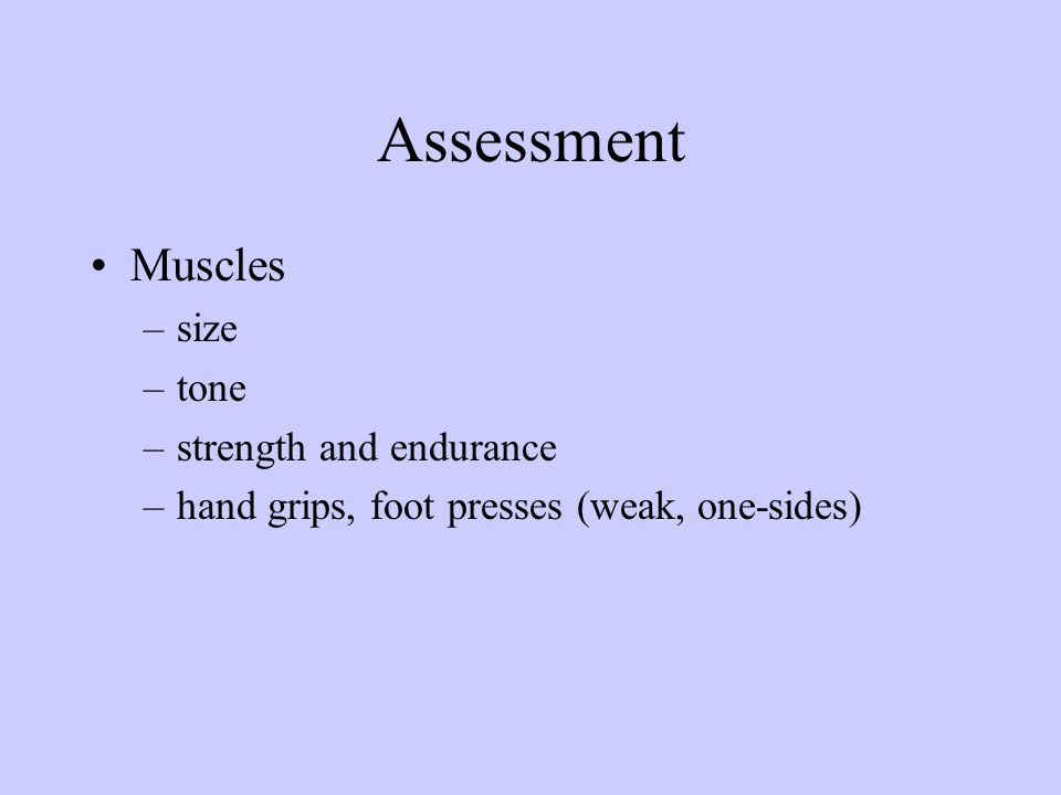 Assessment Muscles size tone strength and endurance