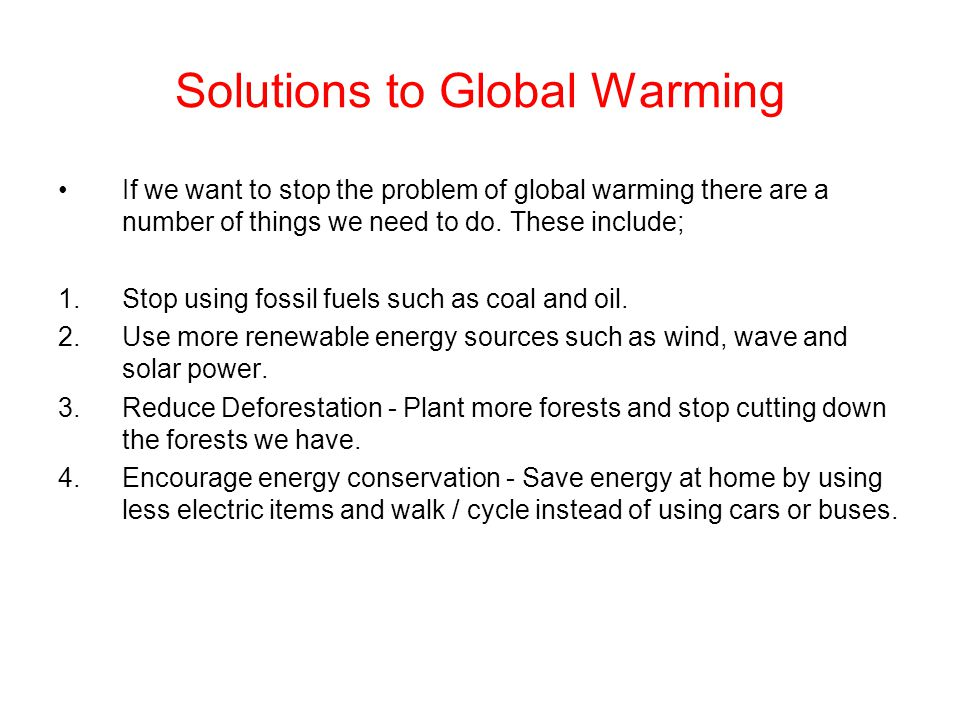 Solutions to Global Warming