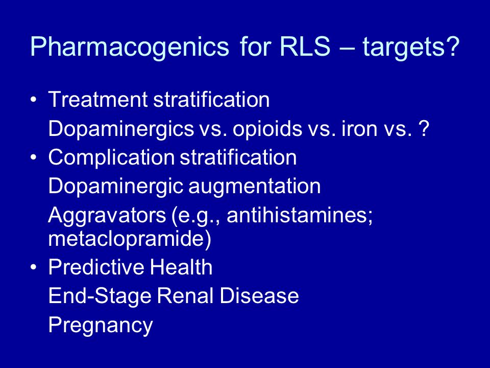 Pharmacogenics for RLS – targets
