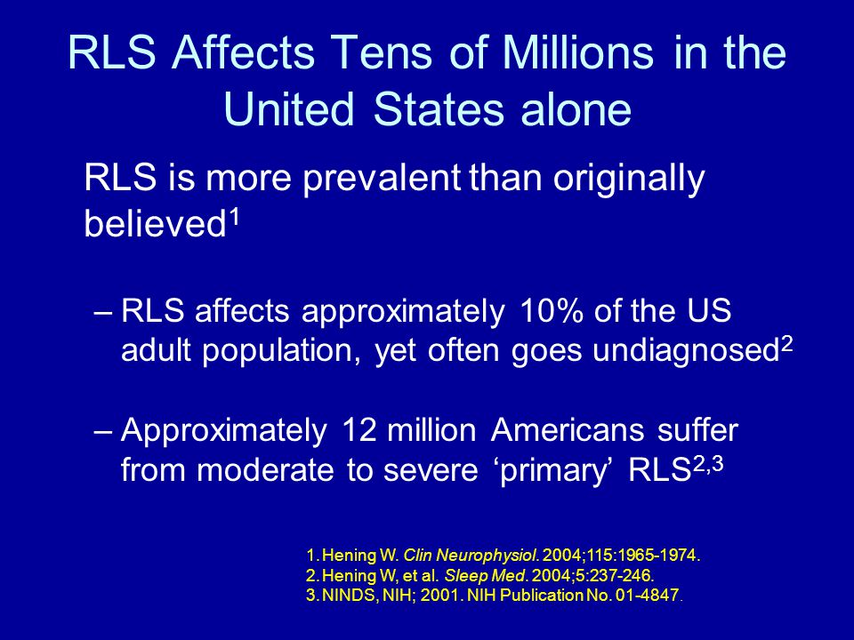 RLS Affects Tens of Millions in the United States alone