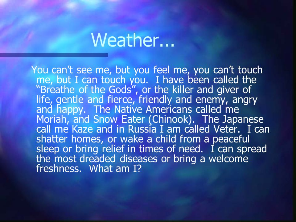Weather...