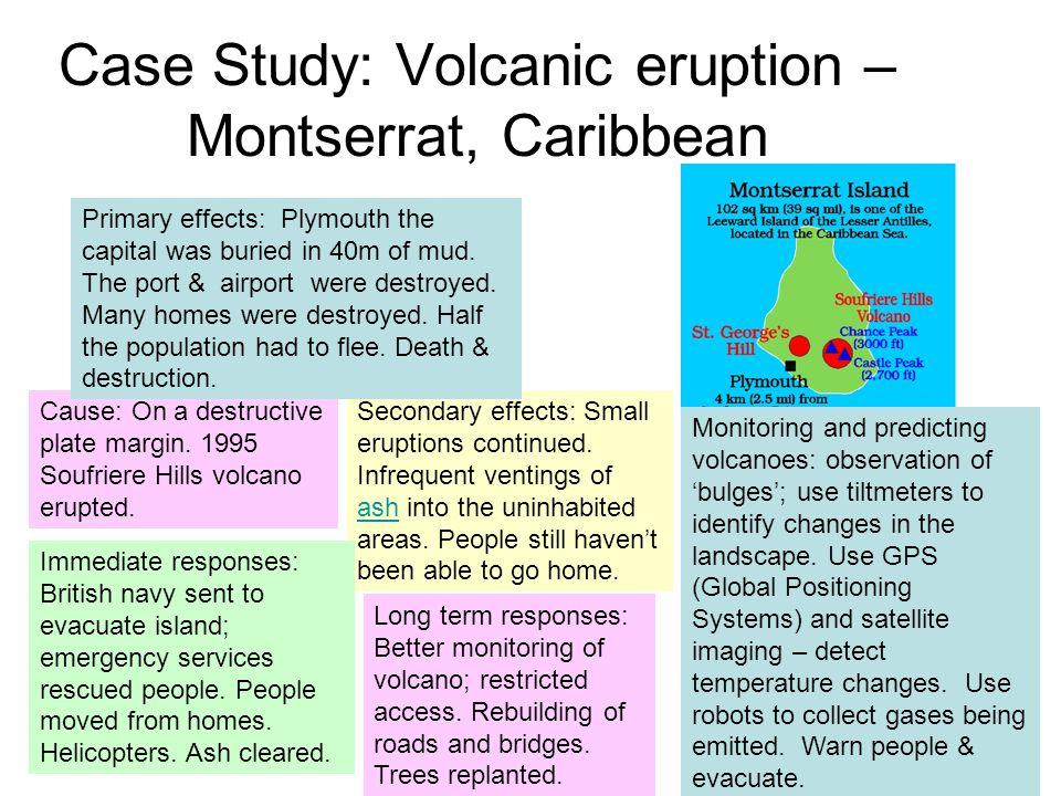 Case Study: Volcanic eruption – Montserrat, Caribbean