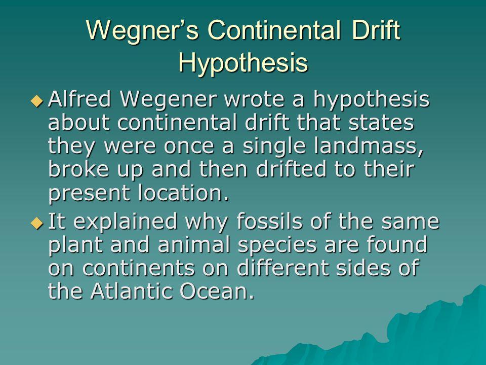 Wegner's Continental Drift Hypothesis