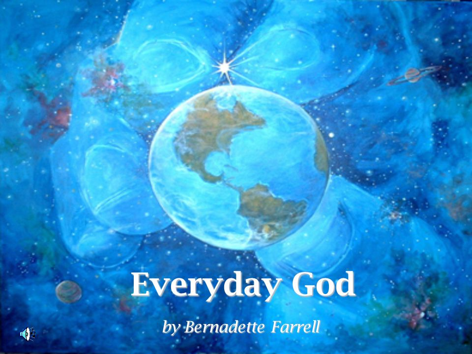 Everyday God by Bernadette Farrell