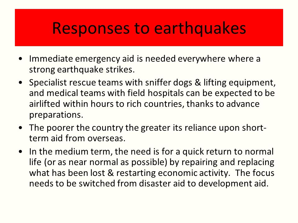 Responses to earthquakes