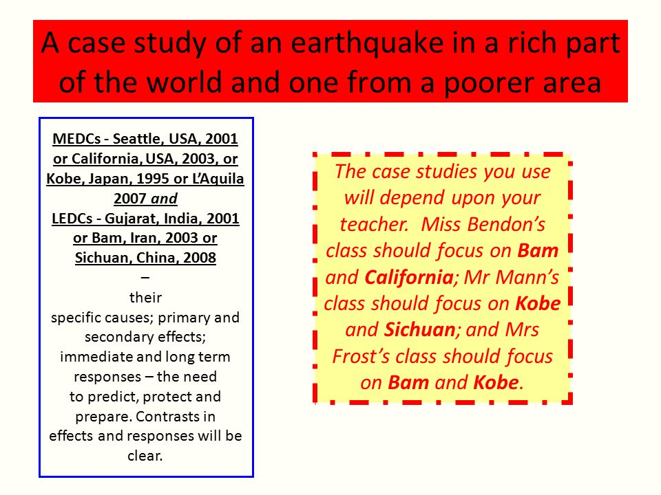 A case study of an earthquake in a rich part of the world and one from a poorer area