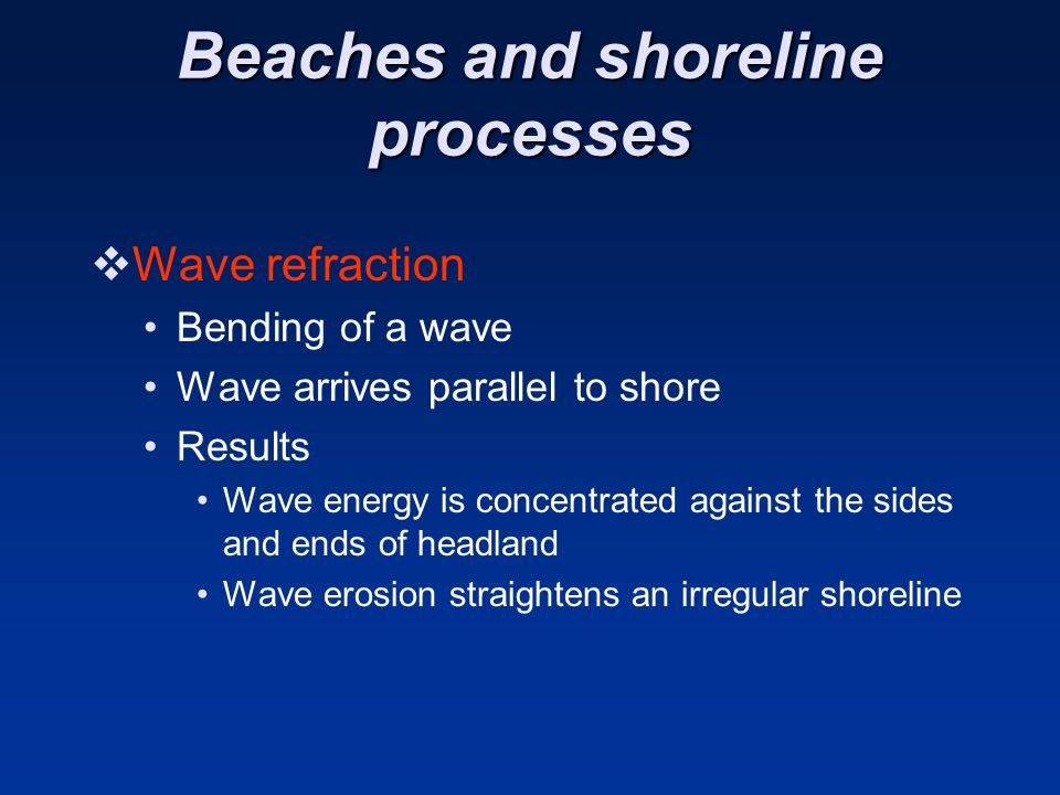 Beaches and shoreline processes