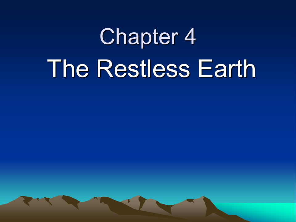 Chapter 4 The Restless Earth