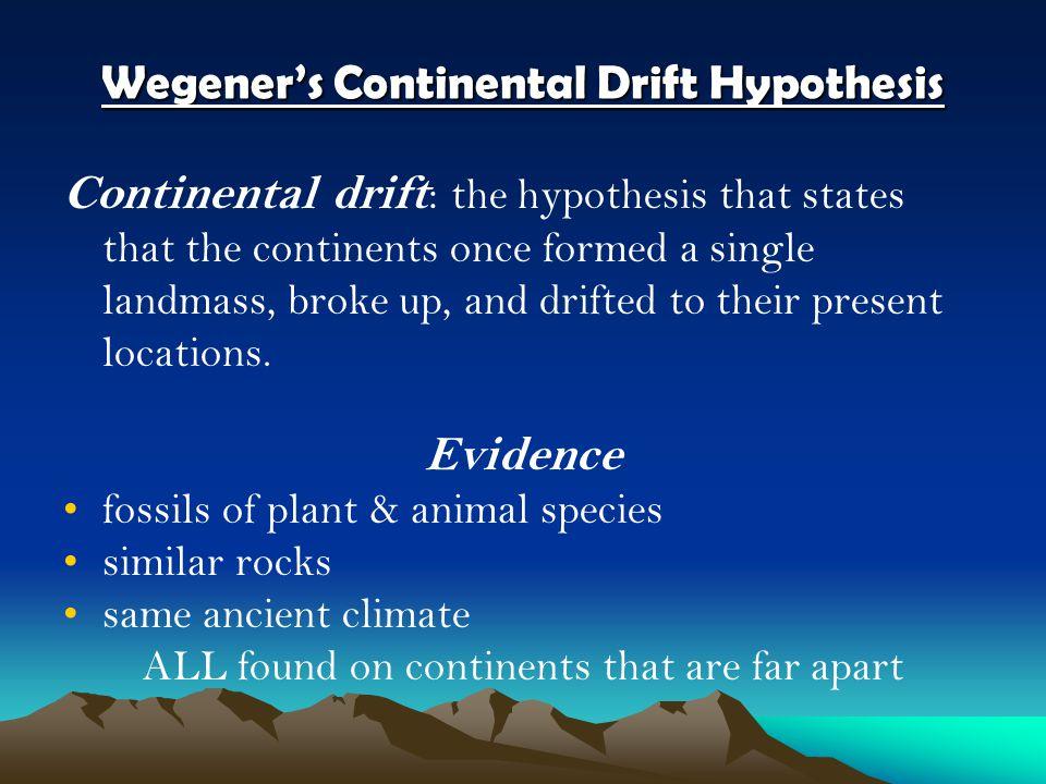 Wegener's Continental Drift Hypothesis