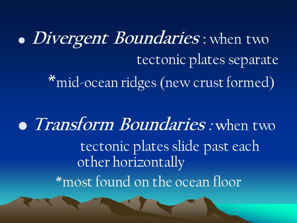 *most found on the ocean floor