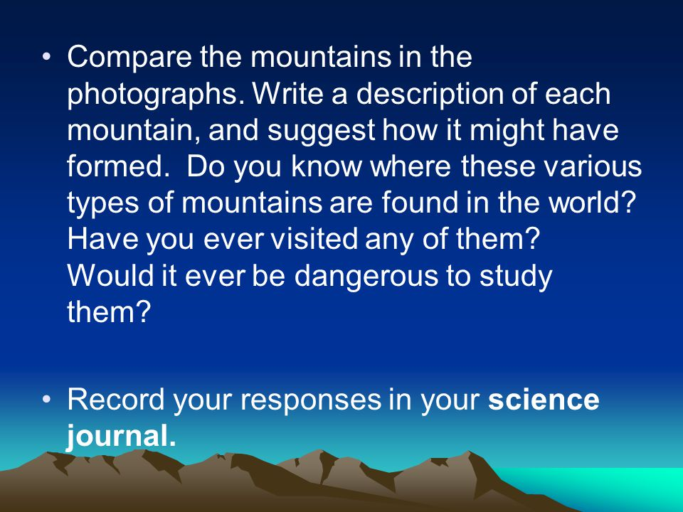 Compare the mountains in the photographs