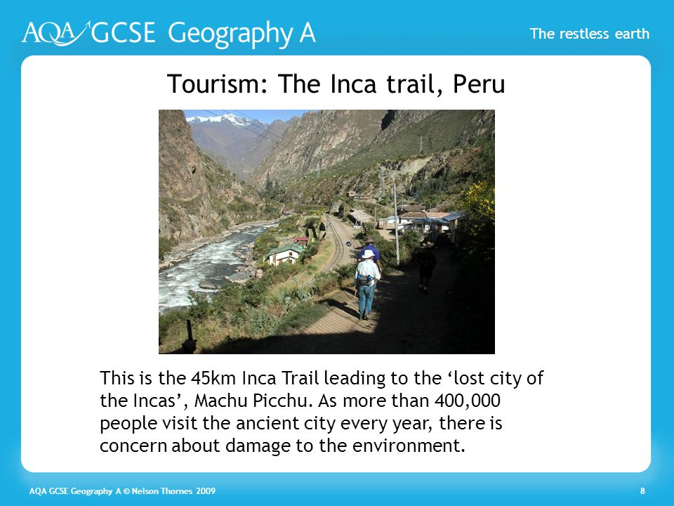 Tourism: The Inca trail, Peru