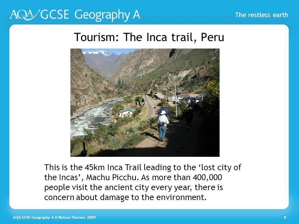 Tourism: The Inca trail, Peru