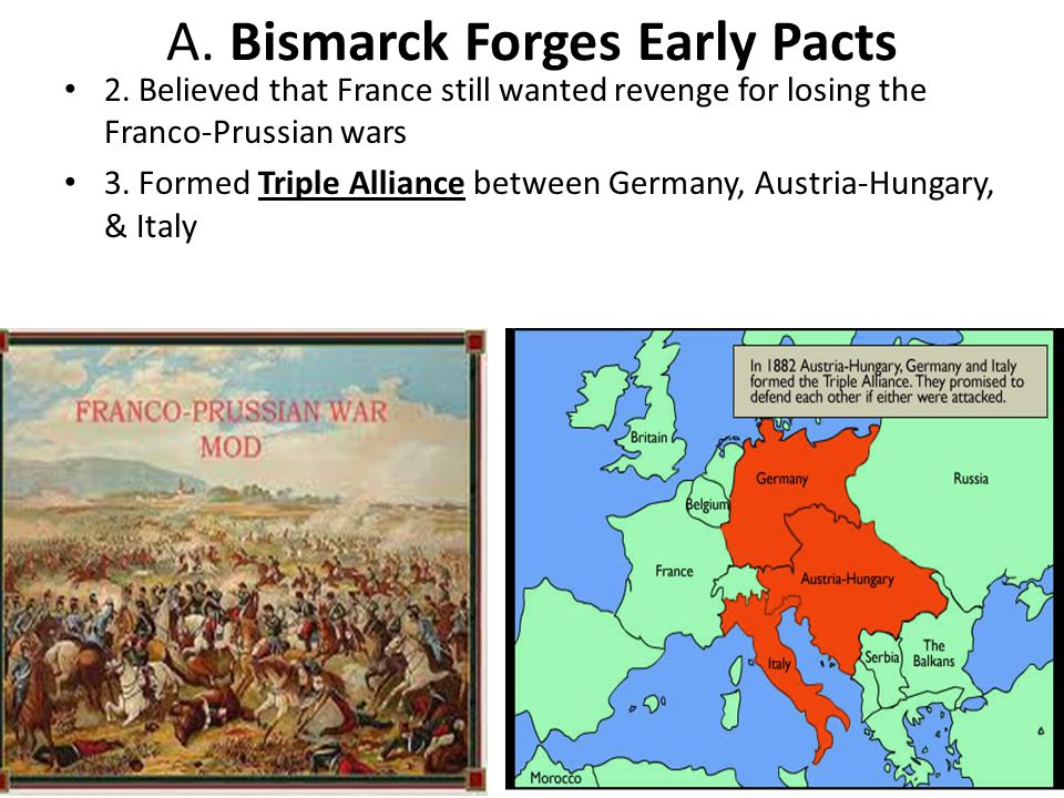 A. Bismarck Forges Early Pacts
