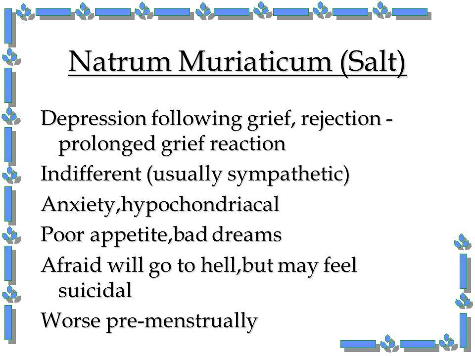 Natrum Muriaticum (Salt)
