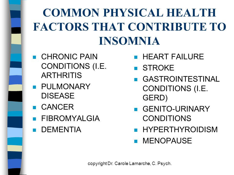 COMMON PHYSICAL HEALTH FACTORS THAT CONTRIBUTE TO INSOMNIA