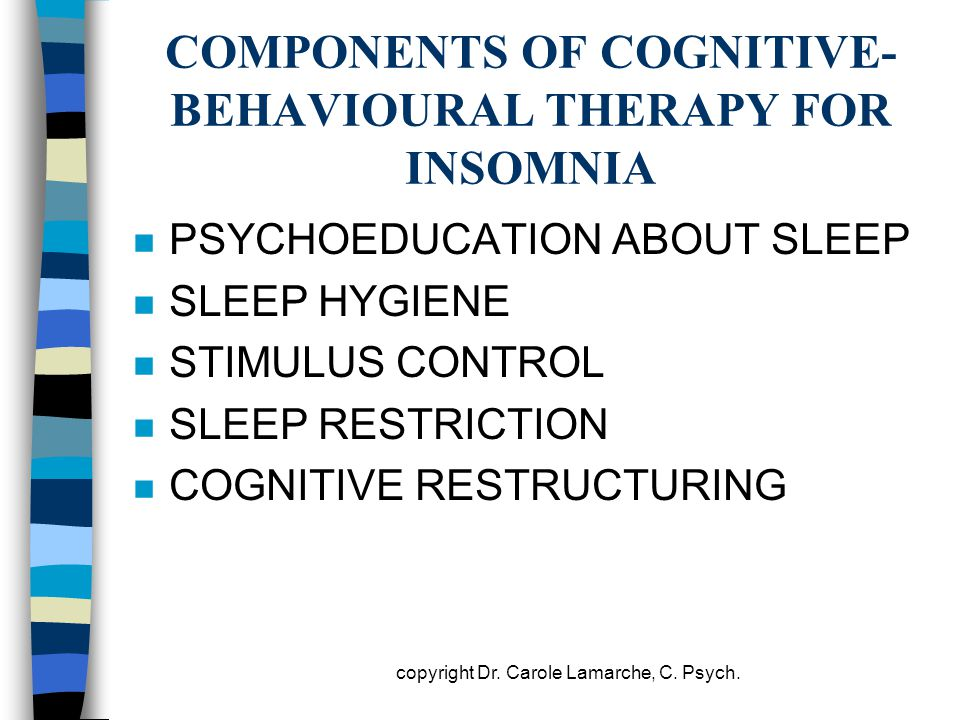 COMPONENTS OF COGNITIVE-BEHAVIOURAL THERAPY FOR INSOMNIA