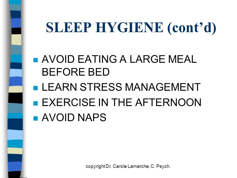 SLEEP HYGIENE (cont'd)
