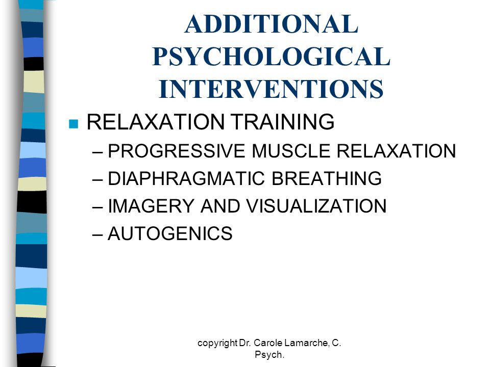 ADDITIONAL PSYCHOLOGICAL INTERVENTIONS