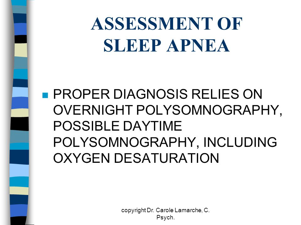 ASSESSMENT OF SLEEP APNEA