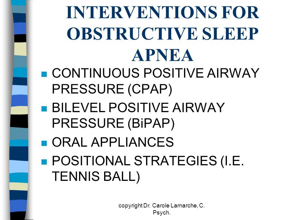 INTERVENTIONS FOR OBSTRUCTIVE SLEEP APNEA