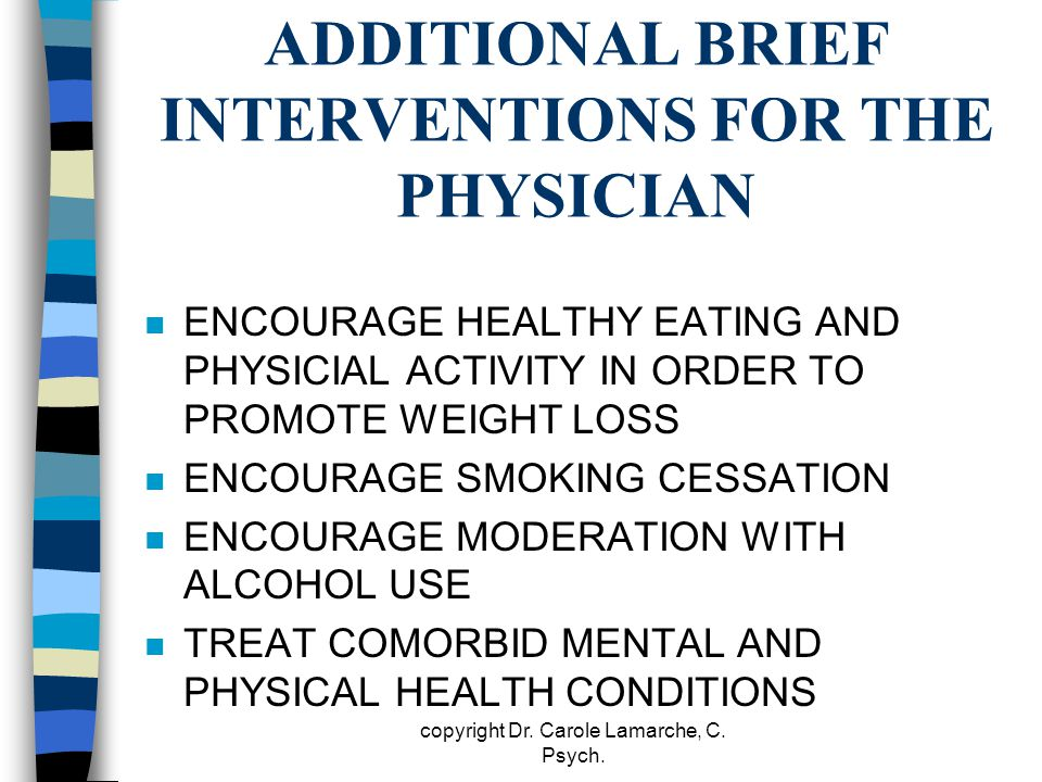 ADDITIONAL BRIEF INTERVENTIONS FOR THE PHYSICIAN
