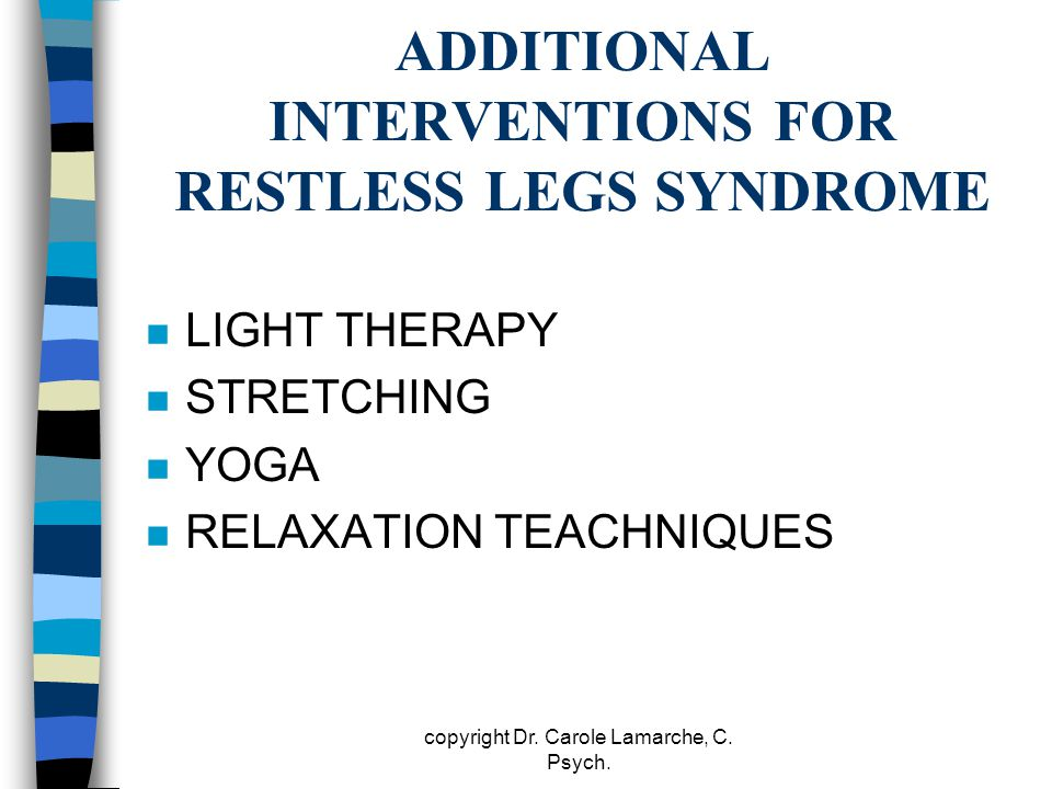 ADDITIONAL INTERVENTIONS FOR RESTLESS LEGS SYNDROME
