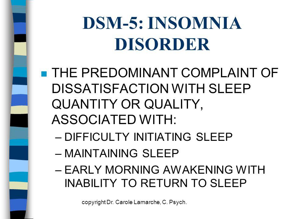 DSM-5: INSOMNIA DISORDER