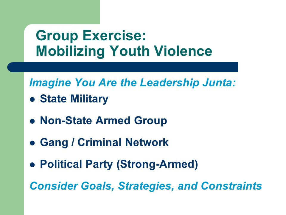 Group Exercise: Mobilizing Youth Violence