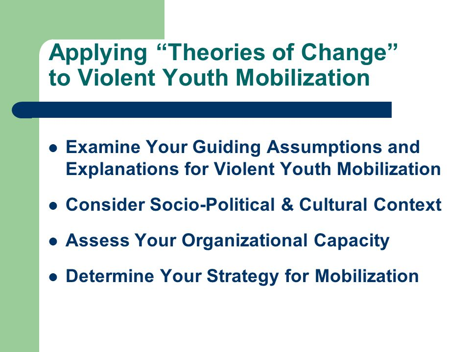 Applying Theories of Change to Violent Youth Mobilization