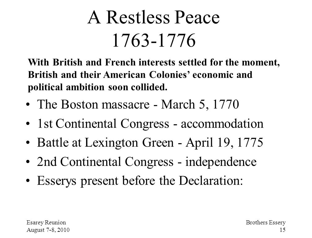 A Restless Peace 1763-1776 The Boston massacre - March 5, 1770