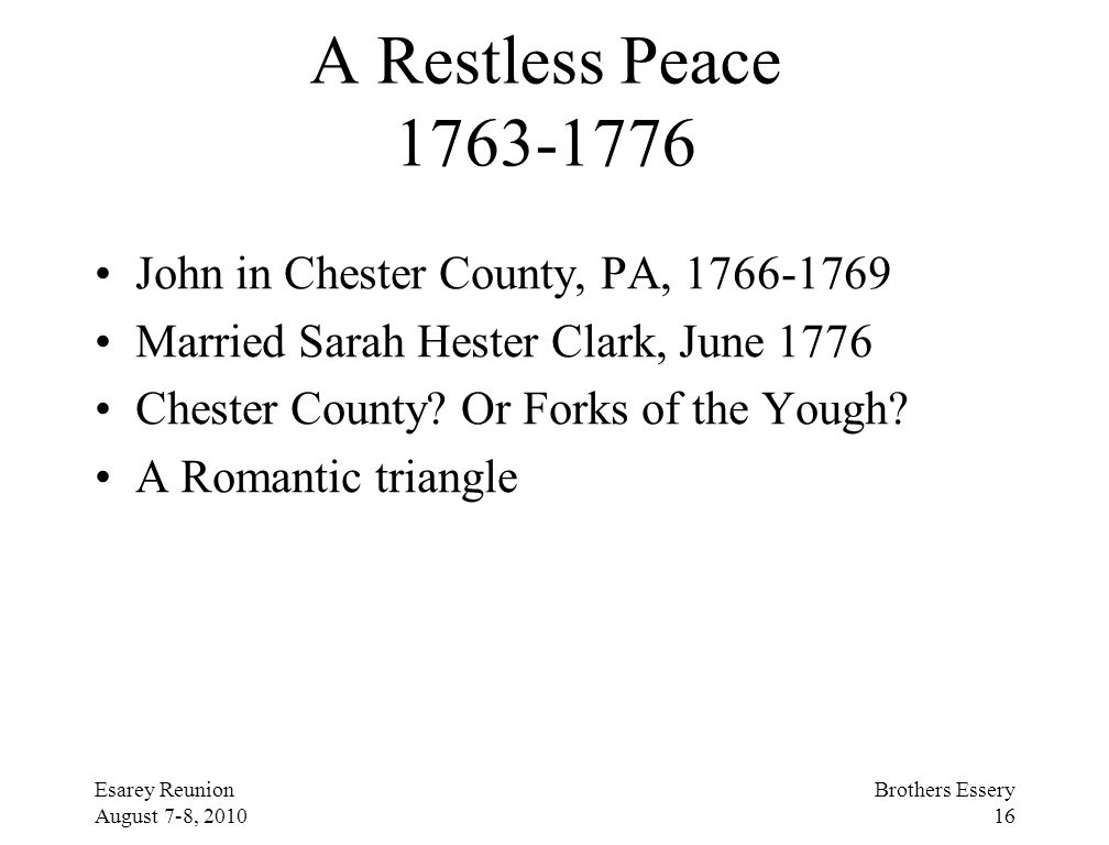 A Restless Peace 1763-1776 John in Chester County, PA, 1766-1769