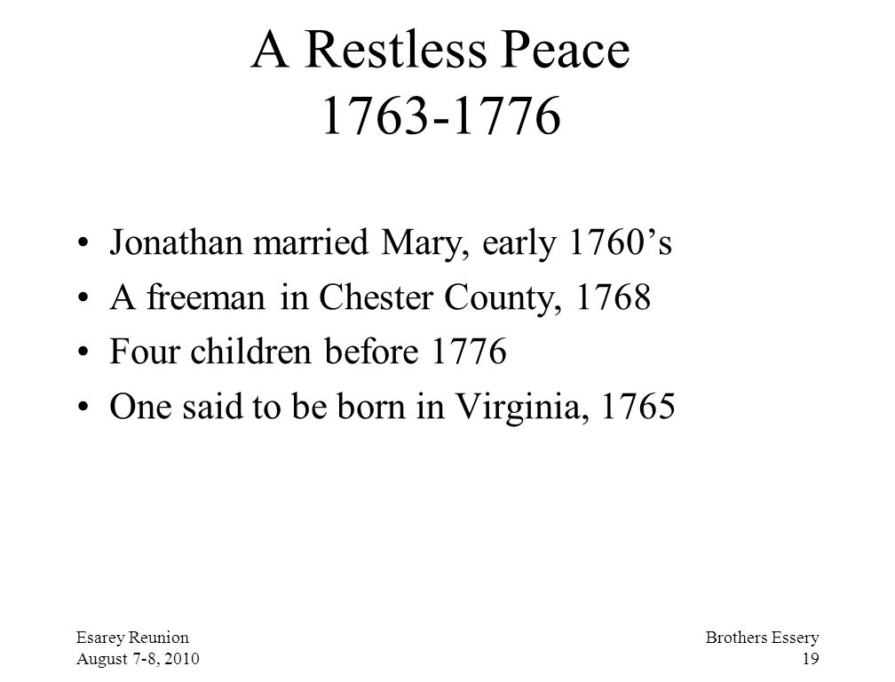 A Restless Peace 1763-1776 Jonathan married Mary, early 1760's