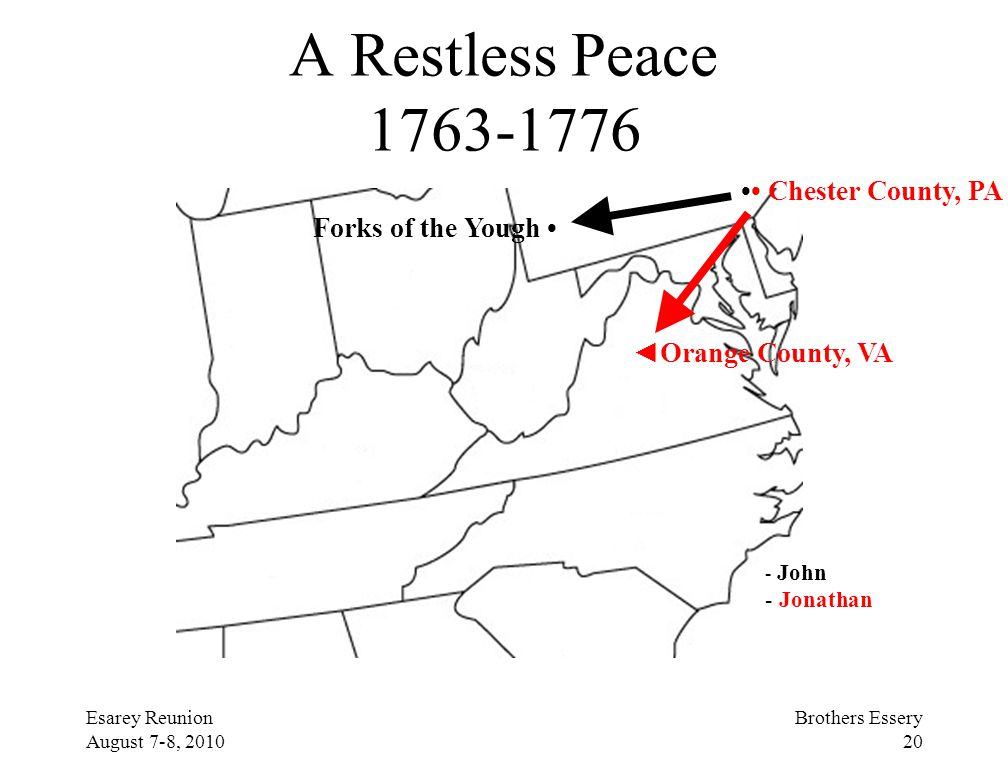 A Restless Peace 1763-1776 •• Chester County, PA Forks of the Yough •