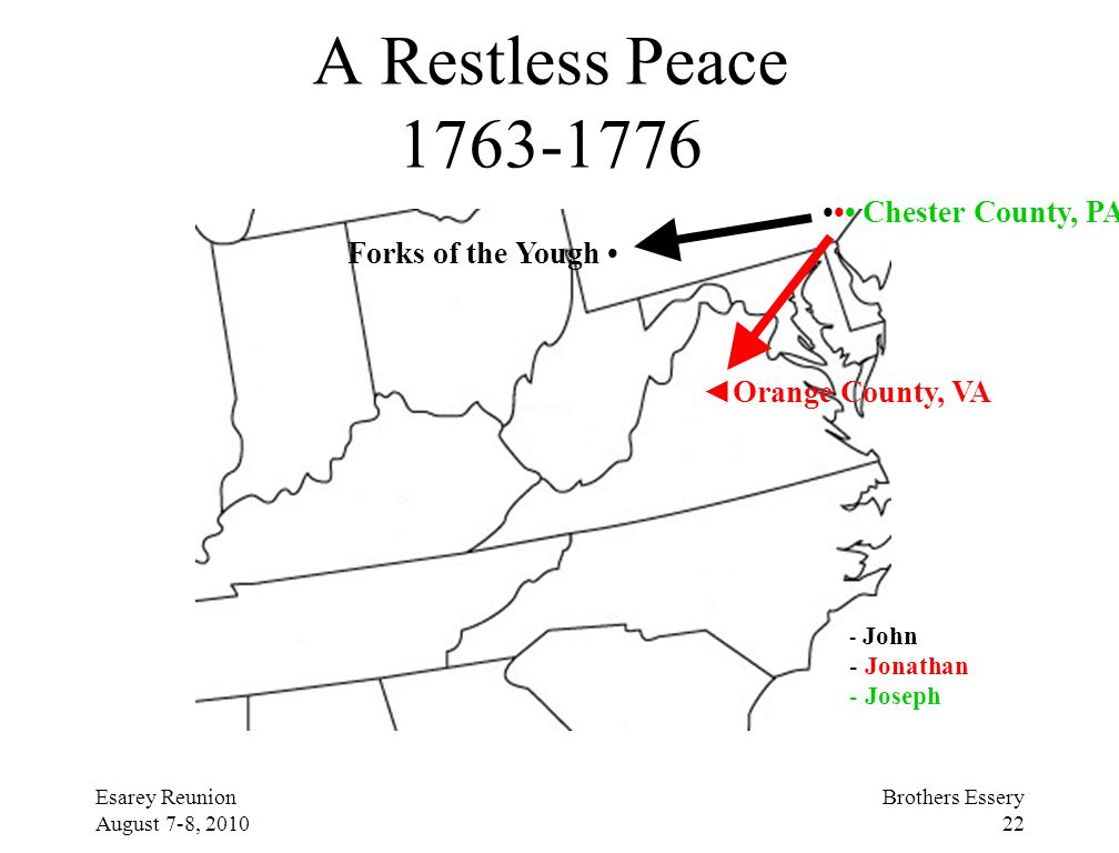 A Restless Peace 1763-1776 ••• Chester County, PA Forks of the Yough •