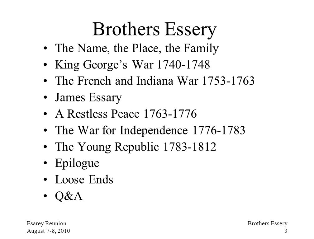 Brothers Essery The Name, the Place, the Family
